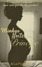 Minhas Noites Com O Principe by AKleitores