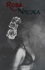Rosa Negra by DreamsOfAtenea