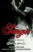 Sabor De Sangue by CynthiaRamos33