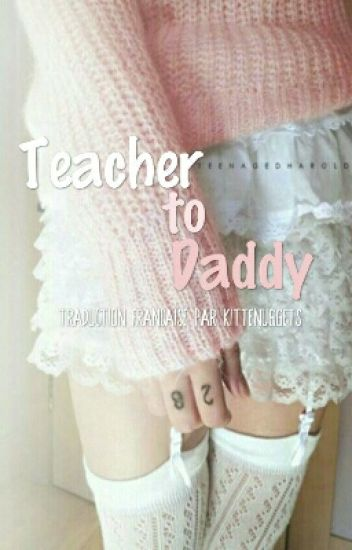 Teacher To Daddy | LS.
