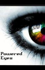 Powered Eyes by BethyBooRadley