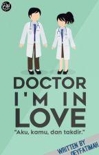 Doctor i'm in love (Private Acak) by oeyfatimah