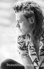 Harry Styles Imagines(Requests Open) by beautifullifemagic