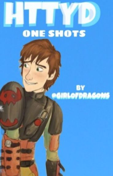 RTTE / HTTYD / HICCSTRID ONE SHOTS