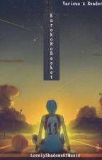 KNB Boyfriend Scenarios (Various x Reader) by LovelyShadowsOfMusic