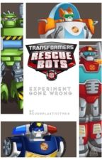 Transformers: Rescue Bots: Experiment Gone Wrong by neuroplasticity818