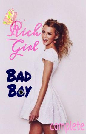 Rich Girl, Bad Boy {Complete} by kpxoxo