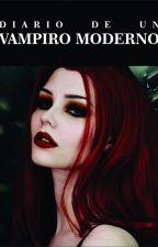 Diario de un Vampiro Moderno (Editando) #Wattys2019 by alonsoh1