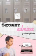 Secret Admirer | Jonnor by jonnorupdates