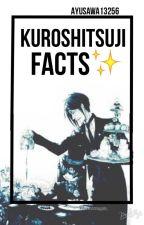 Kuroshitsuji Facts by Ayusawa13256