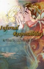 Infernal Responsibility || A Percy Jackson Chaos Fanfiction AU by -CrownlessQueen-