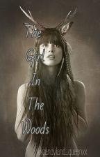 The Girl In The Woods by xxcandyland_queenxx