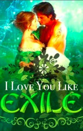 I Love You Like Exile