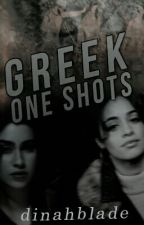 Greek One Shots (Camren) by dinahblade