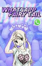 Whatsapp Fairy Tail by WhiteStxrs