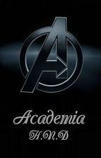 Academia H.N.D;; HIATUS by Incinerates