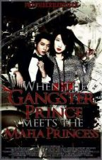 When the gangster prince meets the Mafia Princess by PatchBernardilla
