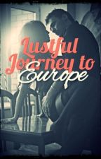 Lustful Journey To Europe (Completed) by X_DreamCatcher_X