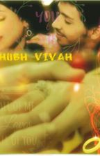 Shubh Vivah by -Moon_beam-