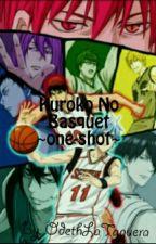~One-shot Kuroko No Basuke~ by Odeth-Sama