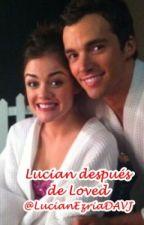 Lucian después de Loved -Ian Harding y Lucy Hale- by hardinghalenews