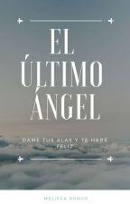 El Último Ángel by MMCRL94