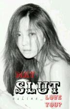 May Slut Love You? [Slow Update] by INKEI_