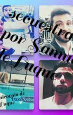 Secuestrada Por Samuel De Luque by unicornio10257