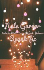 Spank Fic//Nate Garner by MyThoughtsWillKillMe