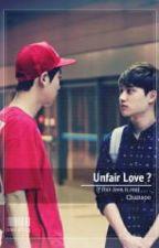 Unfair Love ? ( ဒီအခ်စ္က မတရားဘူးလား ) by Doki_12