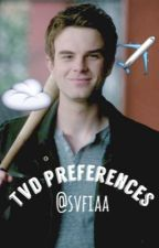 TVD Preferences by svfiaa