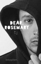 Dear, Rosemary  ▸ Tyler Joseph by bxbygirlem