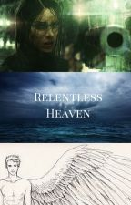 Relentless Heaven by saponi205