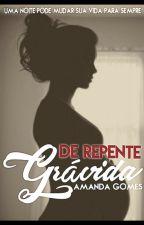De Repente Grávida by AmandaGomes849