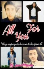 All For You || Los Polinesios || CANCELADA || by sweetshariana