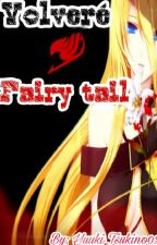 Volvere Fairy Tail by Yuuki_Tsukino02