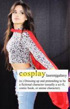 cosplay ღ camren by laurenjgalaxy