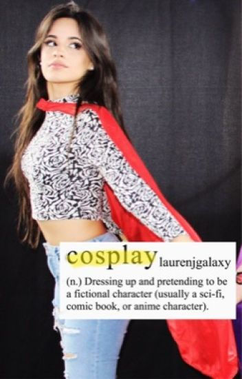 cosplay ღ camren version