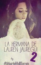 La Hermana De Lauren Jauregui 2 - Camila Cabello Y Tu  by MariaNiallHoran