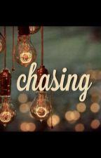 CHASING by deedee159