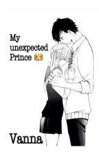 My Unexpected Prince by PrincessVanna