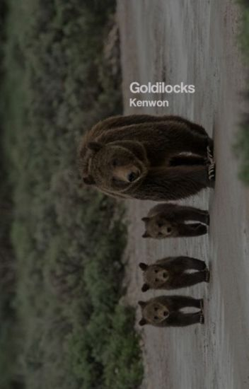 Goldilocks ∆ Henry Mills