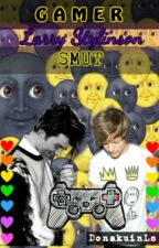 Gamer|| Larry Stylinson|| Smut || O.S by DonakuinLs