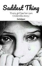 Short Story: Saddest Thing by Castalynexx