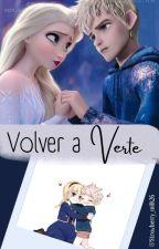 Volver A Verte.   ❄JELSA❄ by Little_Snowflake26