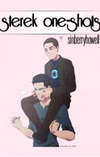 Sterek One-Shots by huskyhercules