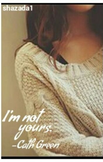 I'm Not Yours.