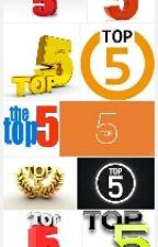 Top 5... by xanixsax