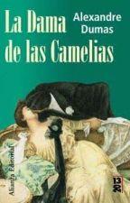 Alejandro Dumas - La Dama de las Camelia by Tommygp