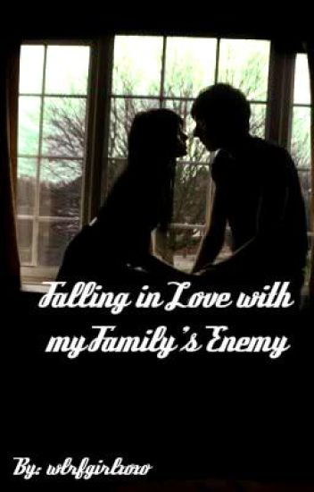 falling in love with my familes enemy